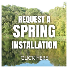 Request a Spring Dock and or lift Installation